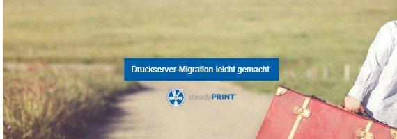 steadyPRINT Startseite: Druckserver-Migration leicht gemacht